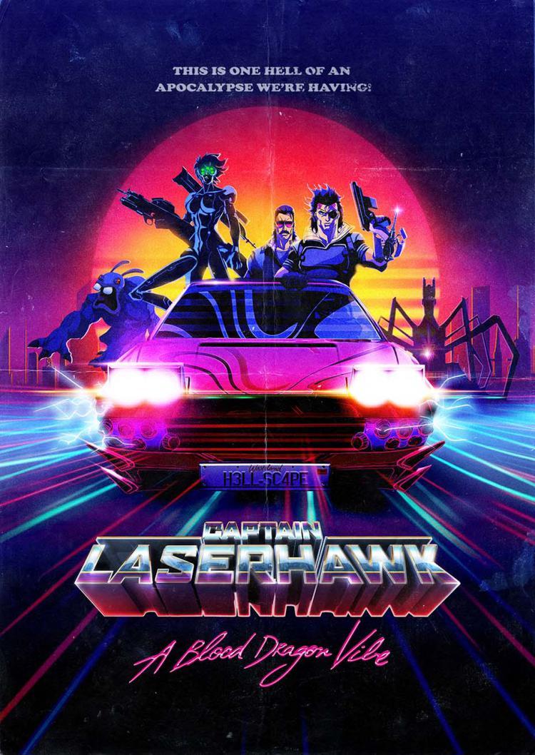 Captain Laserhawk: A Blood Dragon Vibe
