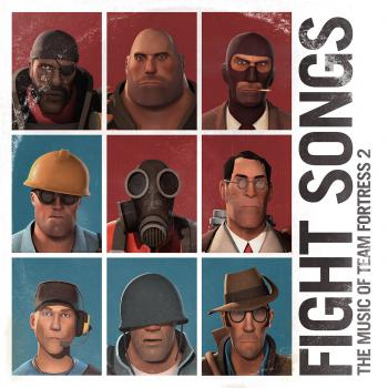 Fight Songs: The Music of Team Fortress 2. Front. Нажмите, чтобы увеличить.