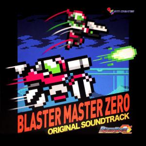 blaster master zero original soundtrack soundtrack from. Black Bedroom Furniture Sets. Home Design Ideas