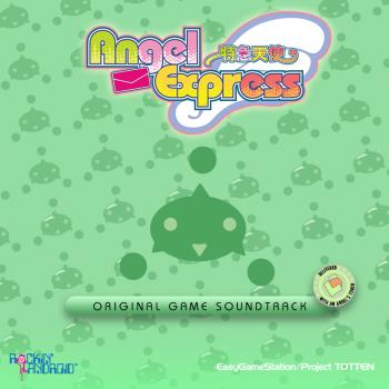Angel Express (Tokkyu Tenshi) Original Game Soundtrack. Front. Нажмите, чтобы увеличить.