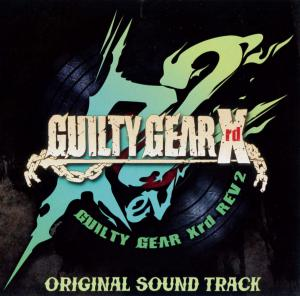 GUILTY GEAR Xrd REV 2 ORIGINAL SOUND TRACK. Front. Нажмите, чтобы увеличить.