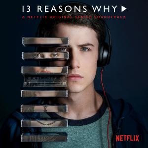 Саундтреки 13 причин почему