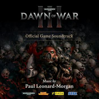 Warhammer 40,000: Dawn of War III Official Game Soundtrack. Front. Нажмите, чтобы увеличить.