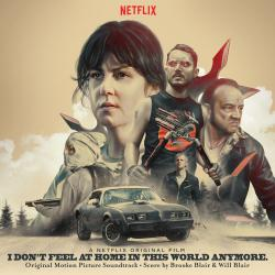I Don't Feel at Home in This World Anymore Original Motion Picture Soundtrack. Передняя обложка. Нажмите, чтобы увеличить.