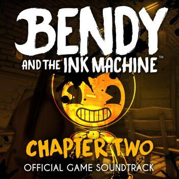 Bendy and the Ink Machine: Chapter Two Official Game ...