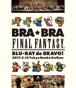 BRA★BRA FINAL FANTASY Blu-ray de BRAVO 2017 with Siena Wind Orchestra. Front. Нажмите, чтобы увеличить.