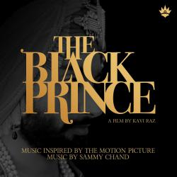 Black Prince Music Inspired by the Motion Picture, The. Передняя обложка. Нажмите, чтобы увеличить.