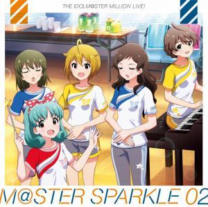 THE IDOLM@STER MILLION LIVE! M@STER SPARKLE 02, The. Front. Нажмите, чтобы увеличить.