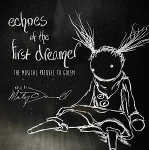 Echoes of the First Dreamer: The Musical Prequel to Golem. Front. Нажмите, чтобы увеличить.