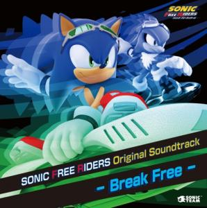SONIC FREE RIDERS Original Soundtrack - Break Free -. Booklet Front. Нажмите, чтобы увеличить.