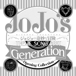 Jojo's Bizarre Adventure / TVアニメ ジョジョの奇妙な冒険 Theme Song Best「Generation」 -Opening Collection- - EP. Передняя обложка. Нажмите, чтобы увеличить.