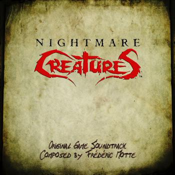 Nightmare Creatures Original Game Soundtrack. Front. Нажмите, чтобы увеличить.