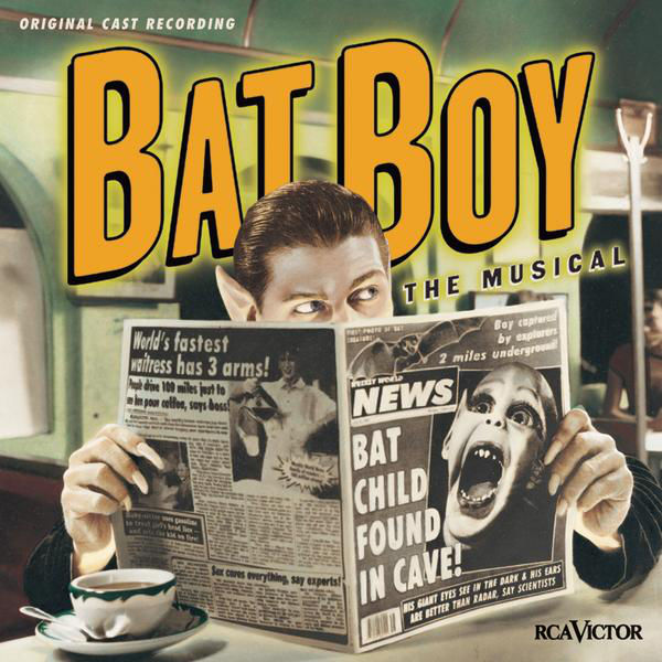Bat Boy The Musical Is An American Rock With A Book By