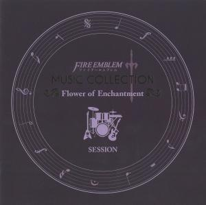 FIRE EMBLEM MUSIC COLLECTION: SESSION ~Flower of Enchantment~. Booklet Front. Нажмите, чтобы увеличить.