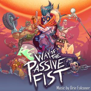 Way of the Passive Fist - Official Soundtrack. Front. Нажмите, чтобы увеличить.