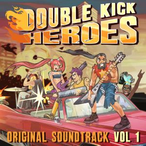 Double Kick Heroes Original Soundtrack Vol 1. Front. Нажмите, чтобы увеличить.