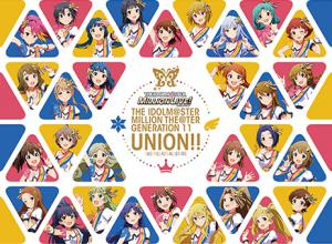 THE IDOLM@STER MILLION THE@TER GENERATION 11 UNION!!, The. Front. Нажмите, чтобы увеличить.