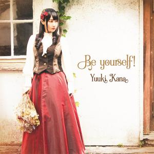 Be yourself! / Kana Yuuki [Limited Edition]. Front (small). Нажмите, чтобы увеличить.