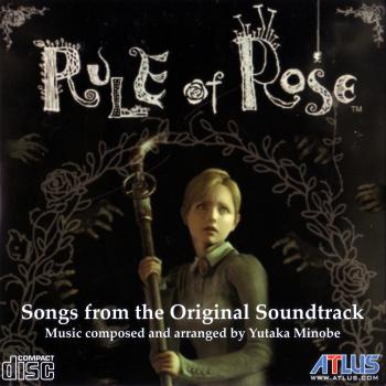 Rule of Rose ~ Songs from the Original Soundtrack. Front. Нажмите, чтобы увеличить.