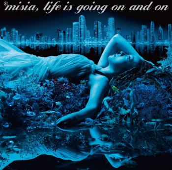 Life is going on and on / MISIA [Limited Edition]. Front. Нажмите, чтобы увеличить.