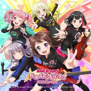 BanG Dream! Girls Band Party! Cover Collection Vol.2 [Limited Edition]. Лицевая сторона . Нажмите, чтобы увеличить.