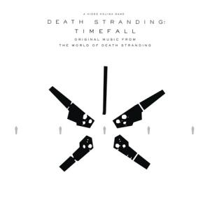 Death Stranding: Timefall (Original Music from the World of Death Stranding). Постер. Нажмите, чтобы увеличить.