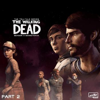 Walking Dead: Telltale Series - Season 3 Soundtrack Part 2, The. Front. Нажмите, чтобы увеличить.
