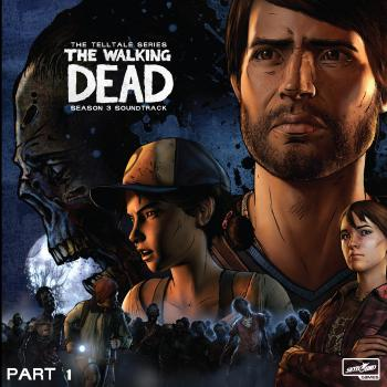 Walking Dead: Telltale Series - Season 3 Soundtrack Part 1, The. Front. Нажмите, чтобы увеличить.