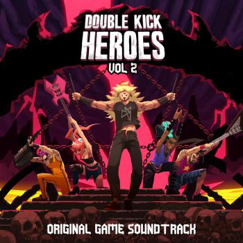 Double Kick Heroes Original Game Soundtrack Vol. 2. Front. Нажмите, чтобы увеличить.