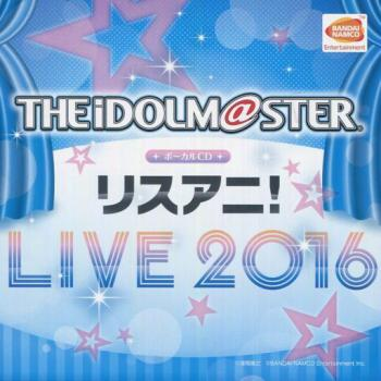 THE IDOLM@STER Vocal CD LisAni! LIVE 2016, The. Front (small). Нажмите, чтобы увеличить.