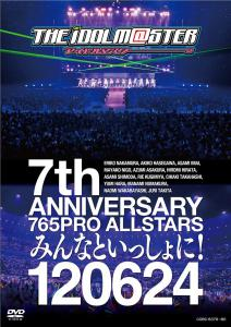 THE IDOLM@STER 7th ANNIVERSARY 765PRO ALLSTARS Minna to Issho ni! 120624, The. Front. Нажмите, чтобы увеличить.