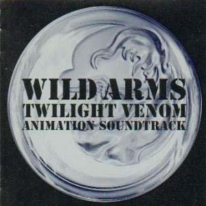 Wild Arms Twilight Venom Animation Soundtrack. Front. Нажмите, чтобы увеличить.
