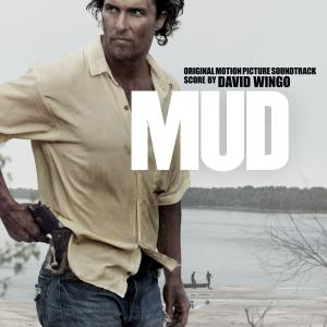 Mud Original Motion Picture Soundtrack. Front. Нажмите, чтобы увеличить.