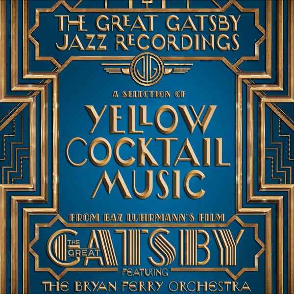 Великий Гэтсби, джазовая подборка
