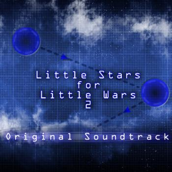 Little Stars for Little Wars 2 Original Soundtrack. Front. Нажмите, чтобы увеличить.
