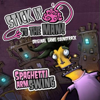Spaghetti Arm Swing - Stick it to the Man Original Game Soundtrack. Front. Нажмите, чтобы увеличить.