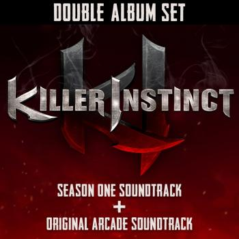 Killer Instinct: Season One Soundtrack + Original Arcade Soundtrack. Front. Нажмите, чтобы увеличить.