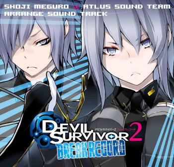 SHOJI MEGURO×ATLUS SOUND TEAM ARRANGE SOUNDTRACK DEVIL SURVIVOR 2 BREAK RECORD. Front (small). Нажмите, чтобы увеличить.