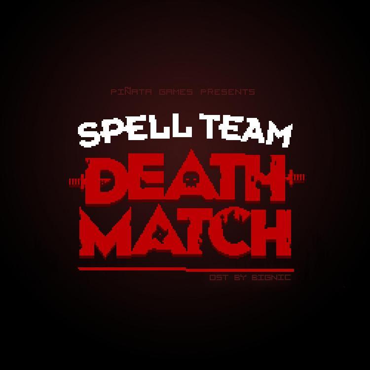 Spell Team Death Match Soundtrack