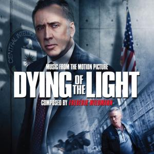 Dying of the Light Music from the Motion Picture. Лицевая сторона. Нажмите, чтобы увеличить.