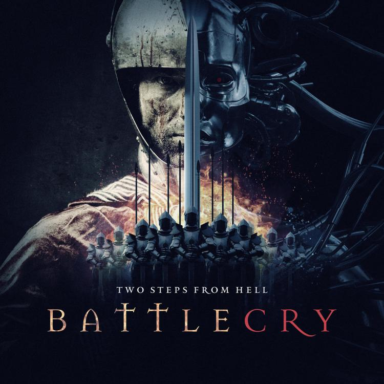 Battlecry / Two Steps from Hell