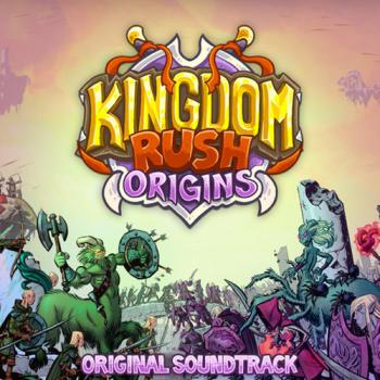 Kingdom Rush Origins Original Soundtrack. Front. Нажмите, чтобы увеличить.
