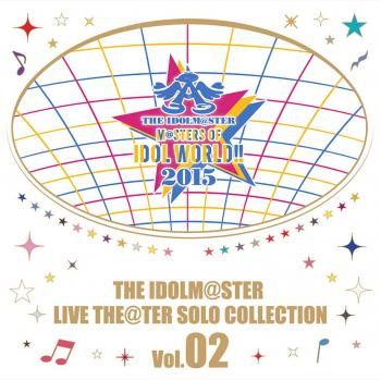 THE IDOLM@STER LIVE THE@TER SOLO COLLECTION Vol.02, The. Front. Нажмите, чтобы увеличить.