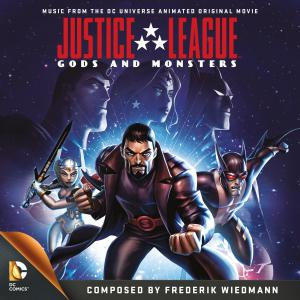 Justice League: Gods and Monsters Music from the DC Universe Animated Original Movie. Лицевая сторона. Нажмите, чтобы увеличить.