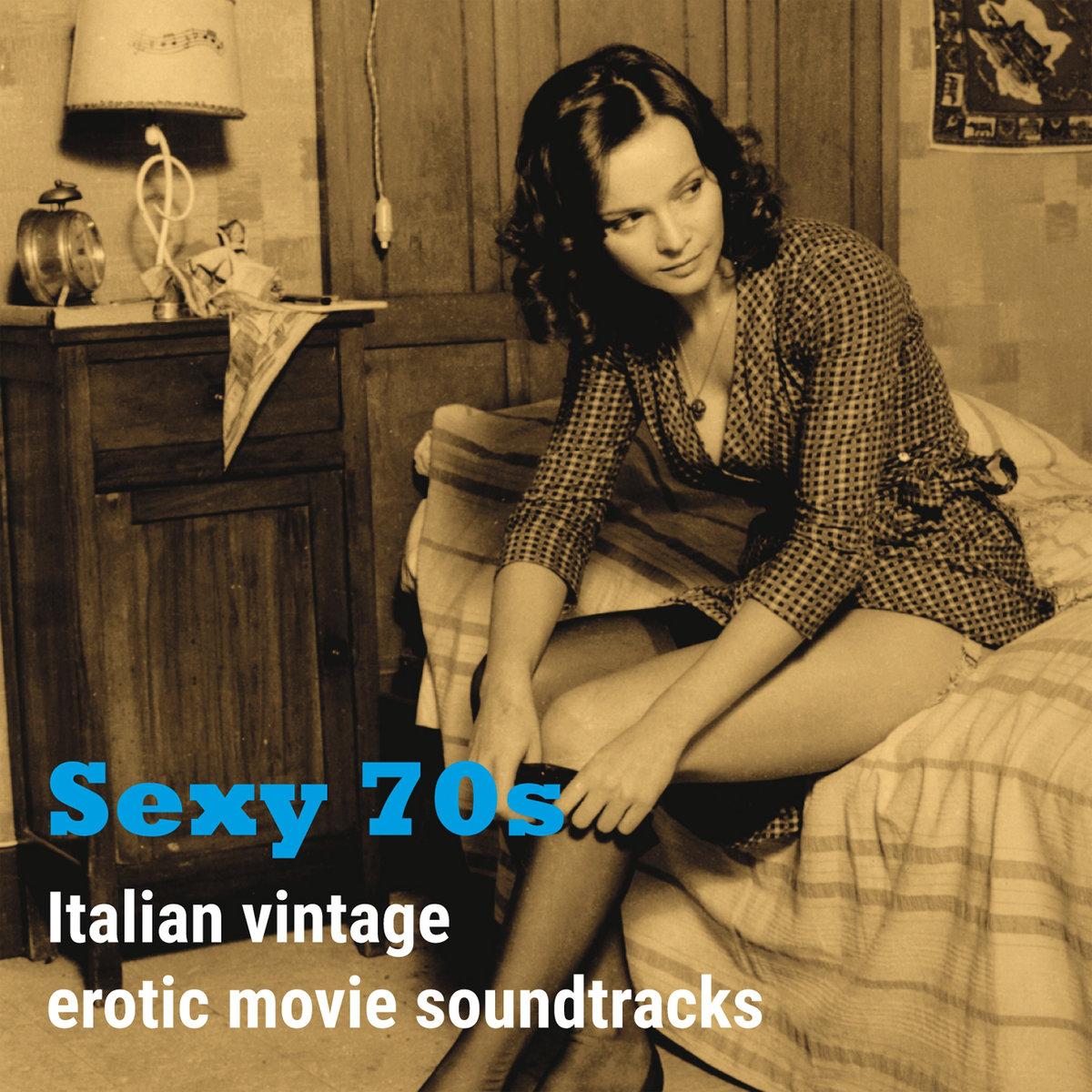 Sexy 70s Italian Vintage Erotic Movie Soundtracks музыка
