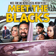 Meet the Blacks Music from and Inspired by the Motion Picture. Передняя обложка. Нажмите, чтобы увеличить.