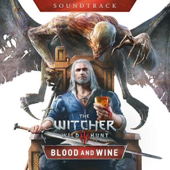 Witcher 3: Wild Hunt - Blood and Wine Soundtrack, The. Front. Нажмите, чтобы увеличить.