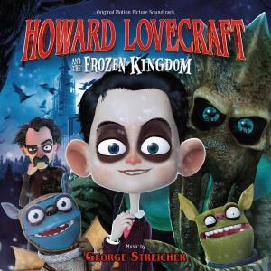 Howard Lovecraft and the Frozen Kingdom Original Motion Picture Soundtrack. Лицевая сторона . Нажмите, чтобы увеличить.