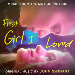 First Girl I Loved Music from the Motion Picture. Лицевая сторона. Нажмите, чтобы увеличить.