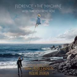 "Wish That You Were Here From ""Miss Peregrine's Home for Peculiar Children"" Original Motion Picture Soundtrack - Single. Передняя обложка. Нажмите, чтобы увеличить."